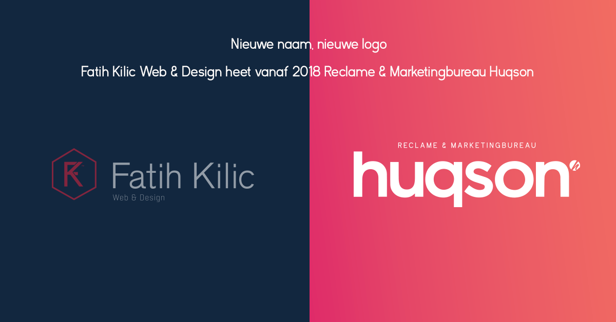 Fatih Kilic Web & Design wordt Reclame- en Marketingbureau Huqson